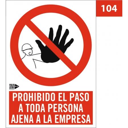 Señal Prohibido el paso a...